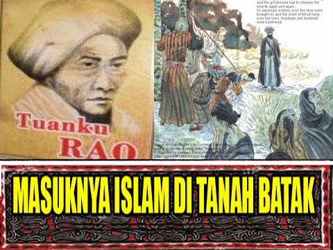 SEJARAH MASUKNYA ISLAM DI TANAH BATAK