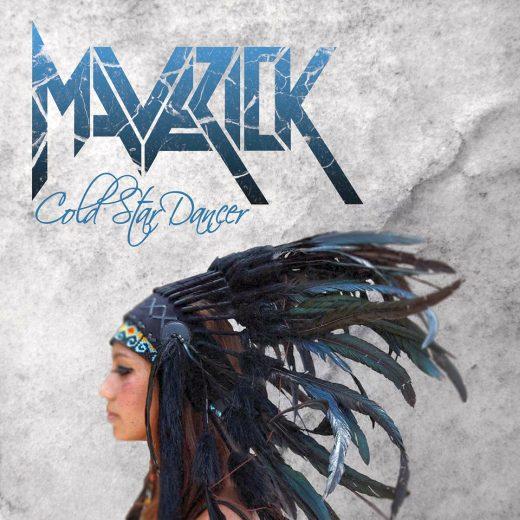 MAVERICK - Cold Star Dancer (2018) full