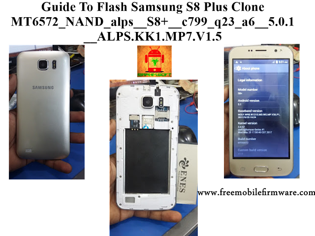 Guide To Flash Samsung S8 Plus Clone MT6572_NAND_alps__S8+__c799_q23_a6__5.0.1__ALPS.KK1.MP7.V1.5