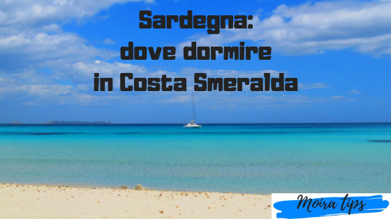 costa smeralda dove alloggiare