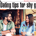 5 Dating Tips for Shy Guys - Dating Tips for Men