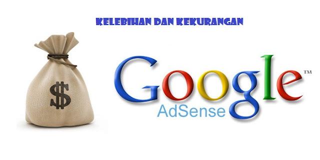 Kelebihan Dan Kekurangan Dari Google Adsense