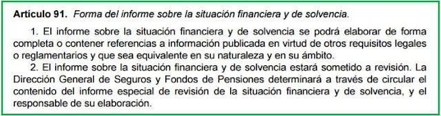 artículo 91 Real Decreto 1060/2015, de 20 de noviembre, de ordenación, supervisión y solvencia de las entidades aseguradoras y reaseguradoras