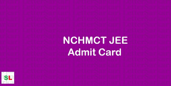 NCHMCT JEE Admit Card 2020