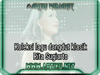 Download lagu rita sugiarto, downlot mp3 rita sugiarto, koleksi lagu