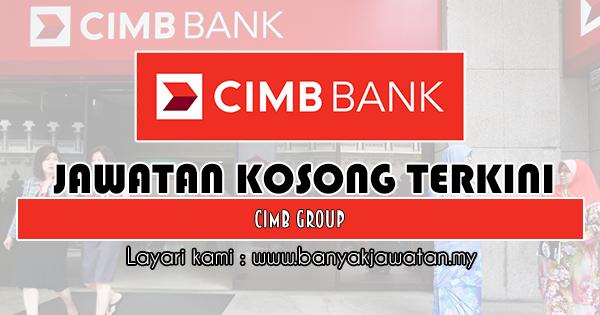 Jawatan Kosong 2019 di CIMB Group