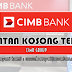 Jawatan Kosong di CIMB Group - 19 Dis 2019