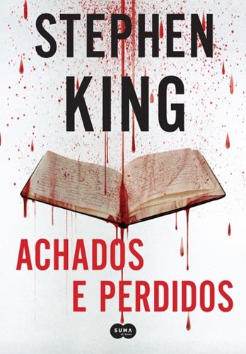 Achados e Perdidos - Stephen King