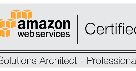 How I studied for the AWS Certified Solutions Architect Professional exam