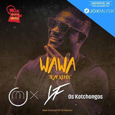 O mix wawa download mp3