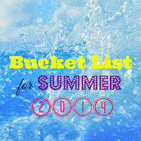 http://b-is4.blogspot.com/2014/07/bucket-list-for-summer-2014-and-chick.html