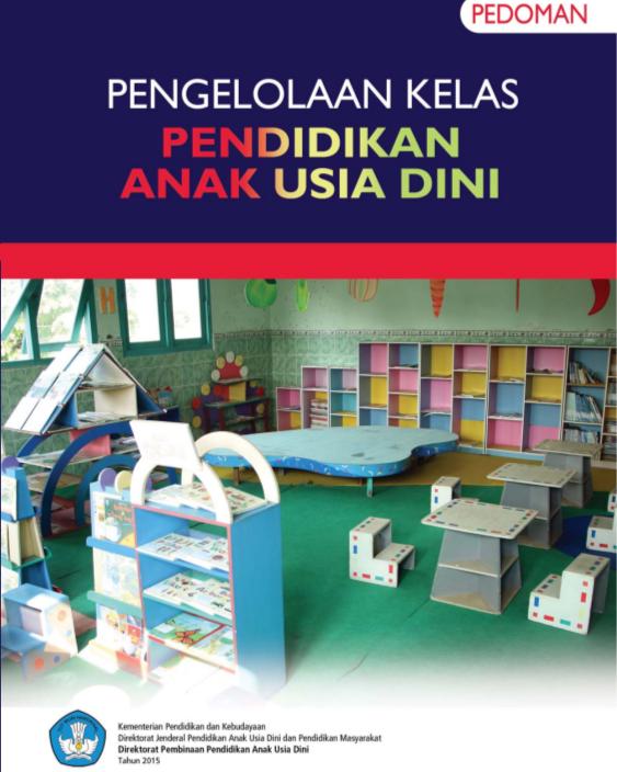 [OFFICIAL] Buku Panduan Pengelolaan Kelas PAUD K-13