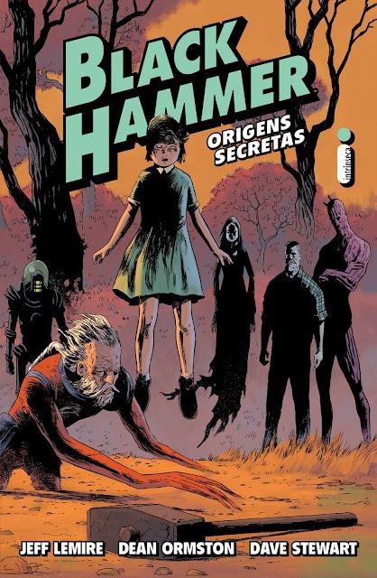 Black Hammer Origens secretas (Vol. 1) - Jeff Lemire, Dean Ormston, Dave Stewart