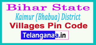 Kaimur (Bhabua) District Pin Codes in Bihar State
