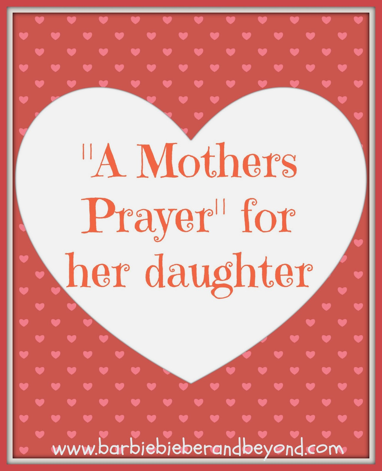 A Mothers Prayer