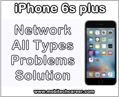 how to fix, solve, repair, Apple iPhone 6s plus, no network, call drop, call disconnected, all types network, signal, faults, problems, solution, kaise kare hindi me, tips, guide, jumper diagram pics, in hindi.