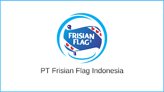 Lowongan Kerja SMA/SMK PT Frisian Flag Indonesia