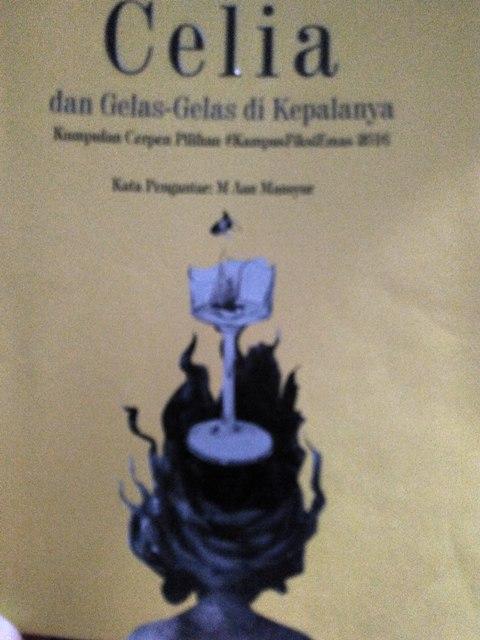 #ngemilbaca Kumcer Celia Dan Gelas-Gelas