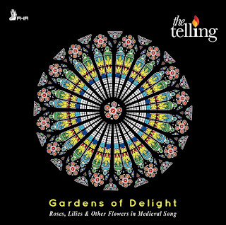 Gardens of Delight - Ciconia, Hildegard of Bingen, Machaut, Zacara; The Telling; FHR