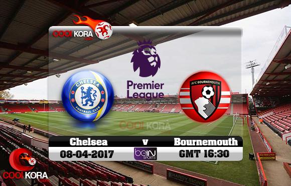 مشاهدة مباراة بورنموث وتشيلسي اليوم 8-4-2017 في الدوري الإنجليزي