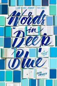 https://www.goodreads.com/book/show/31952703-words-in-deep-blue