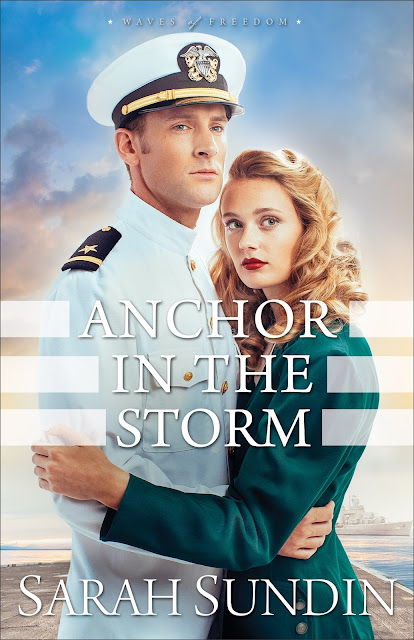 Anchor In The Storm (Waves of Freedom #2) by Sarah Sundin
