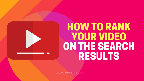 Learn how to Rank Your Video content On The Search Results