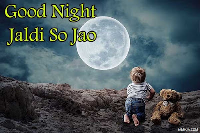 Good Night Jaldi so jao