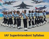 IAF Superintendent Syllabus
