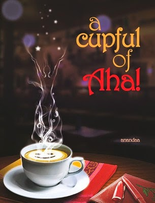Book review of A cupful of Aha by Anandaa