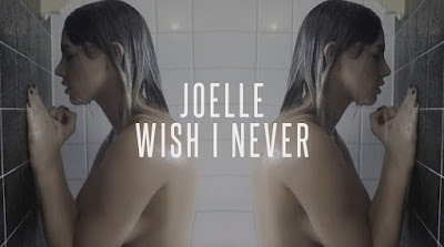Joelle - Wish I Never