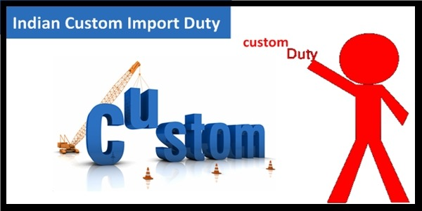 Information on Indian Custom Duty