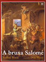 "Capa do livro infantil ""A Bruxa Salomé"", de Audrey e Don Wood."