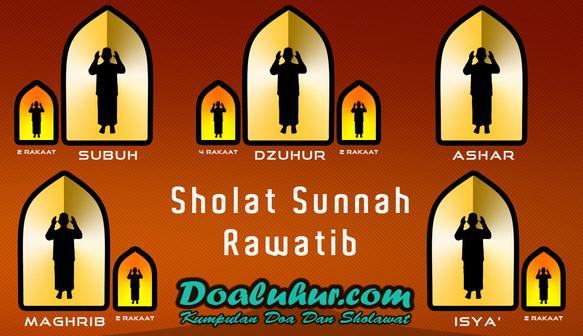 Niat Sholat Sunnah Rawatib Qobliah Dan Ba'diyah Lengkap