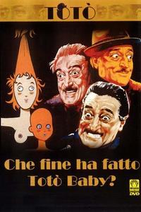 Watch Che fine ha fatto Totò Baby? Online Free in HD