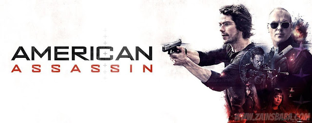 American Assassin Action Movie HD Quality download at http://www.zainsbaba.com