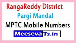 Pargi Mandal MPTC Mobile Numbers List RangaReddy District in Telangana State