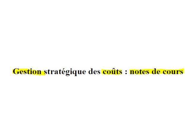 Gestion stratégique des coûts : notes de cours