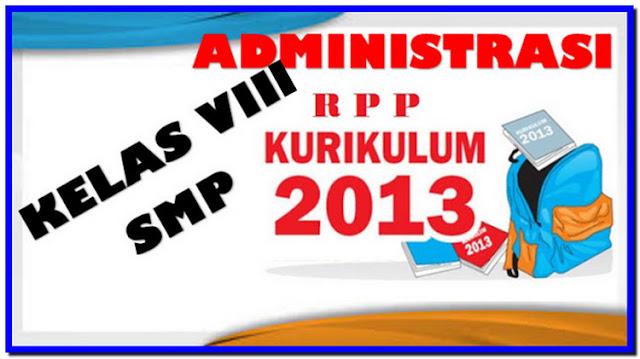 Perangkat Administrasi RPP IPA Kelas VIII Kurikulum 2013 Terbaru