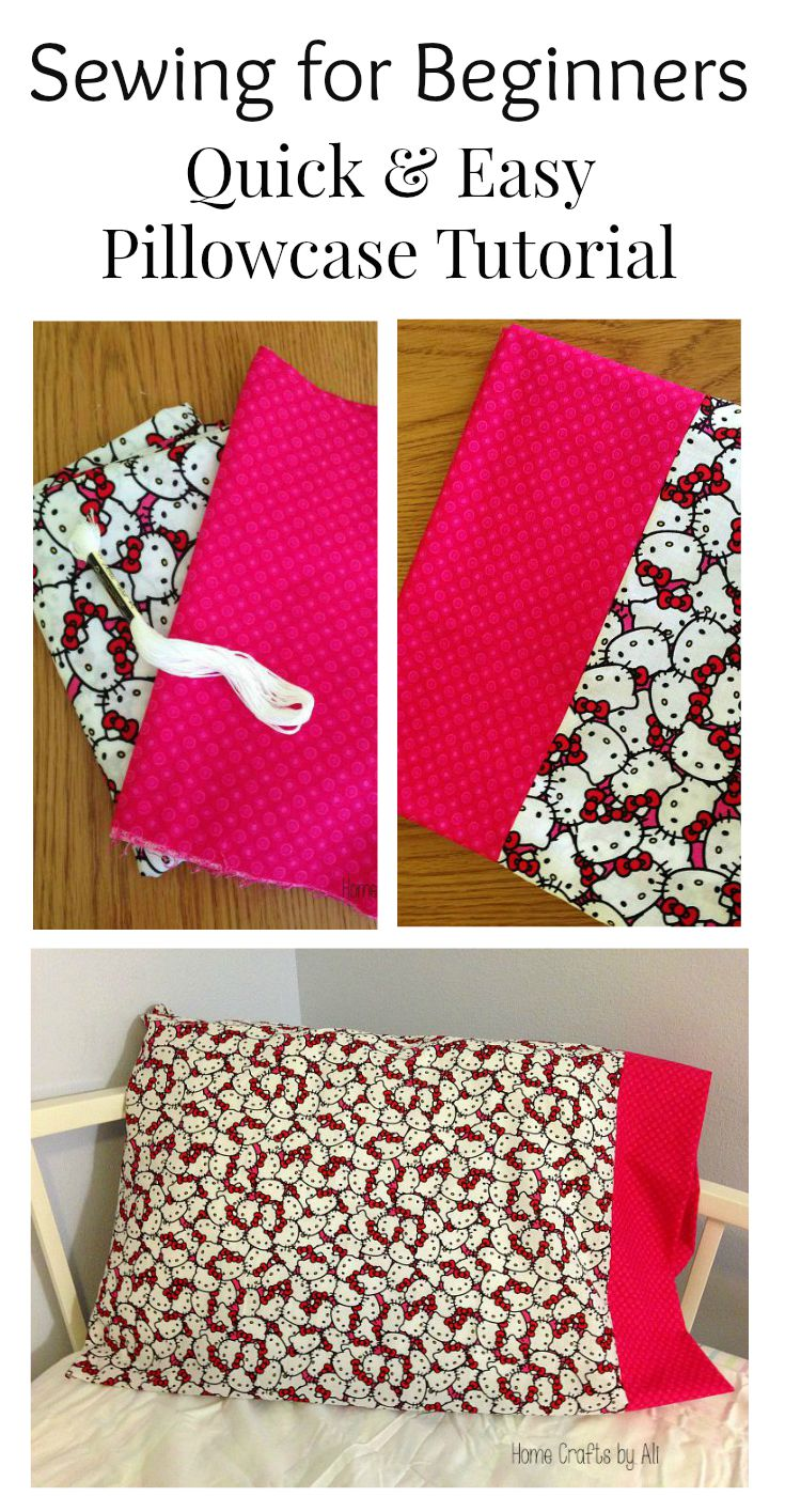 Easy Sewing Projects For Beginners: Quick & Easy Pillowcase Tutorial