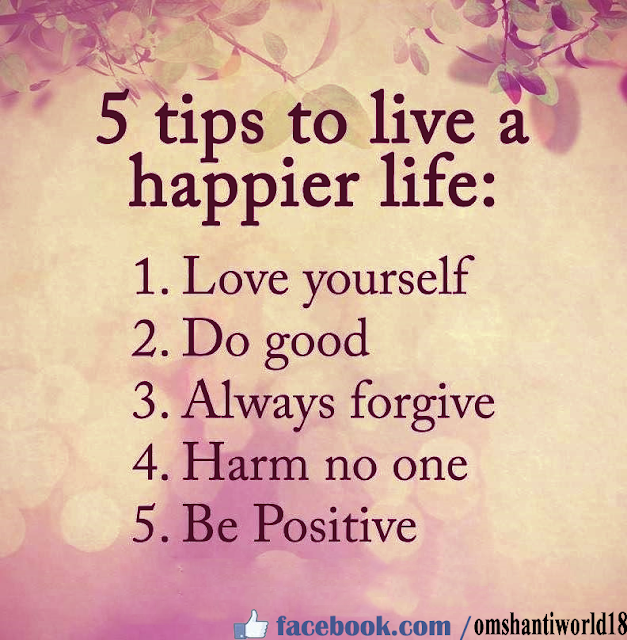 5 Tips to Live a Happier Life  IMAGES, GIF, ANIMATED GIF, WALLPAPER, STICKER FOR WHATSAPP & FACEBOOK