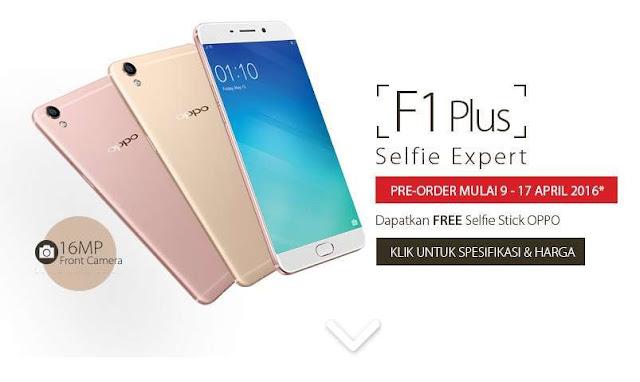 Oppo F1 Plus sudah tersedia di negara Indonesia, pre-order harga 5,5 juta-an
