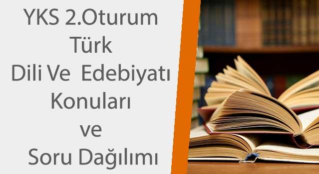yks 2018 türk dili ve edebiyatı konuları