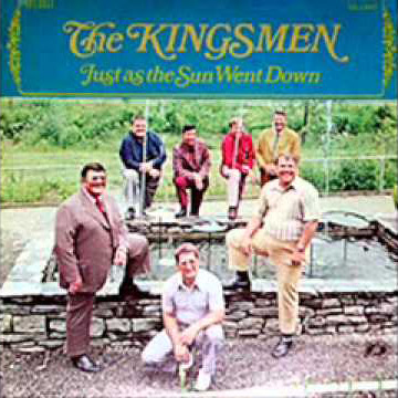The Kingsmen Quartet-Just As The Sun Went Down-