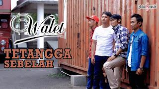 Walet Band - Tetangga Sebelah