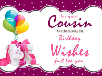 Happy Birthday wishes for cousin: to a special  cousin