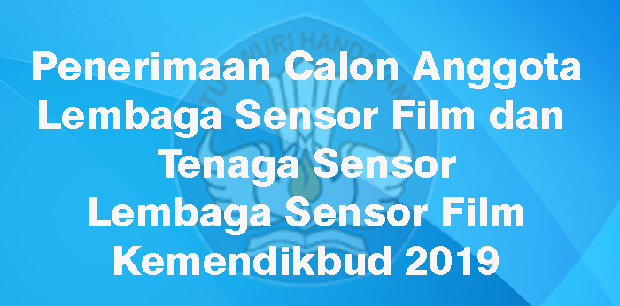 Pendaftaran Calon Anggota Lembaga Sensor Film dan TS
