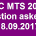 Questions asked on 18-09-2017 in SSC MTS 2016