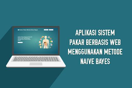 Aplikasi Sistem Pakar Berbasis Web Menggunakan Metode Naive Bayes