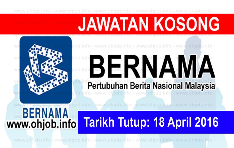 Jawatan Kerja Kosong Pertubuhan Berita Nasional Malaysia (BERNAMA) logo www.ohjob.info april 2016